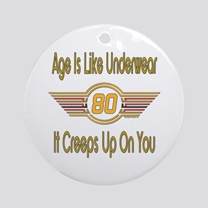 Funny 80th Birthday Ornament (Round)