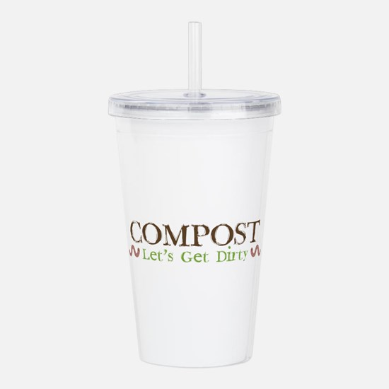 Compost Let's Get Dirt Acrylic Double-Wall Tum
