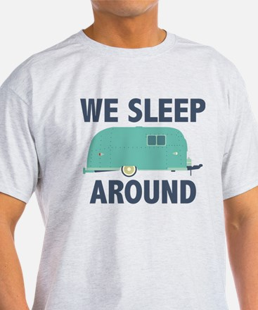 We Sleep Around White T-Shirt