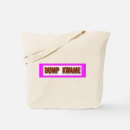 """Dump Kwame"" Tote Bag"