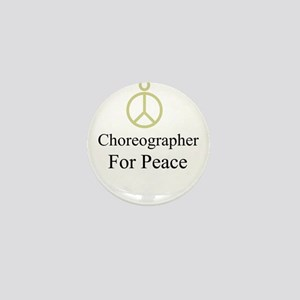 Choreographer Mini Button