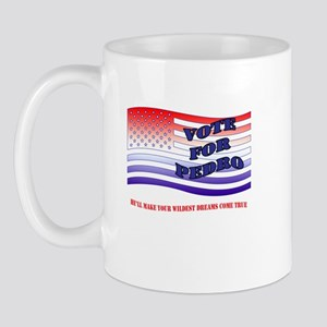VOTE FOR PEDRO Mug