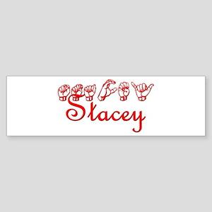 Stacey Bumper Sticker