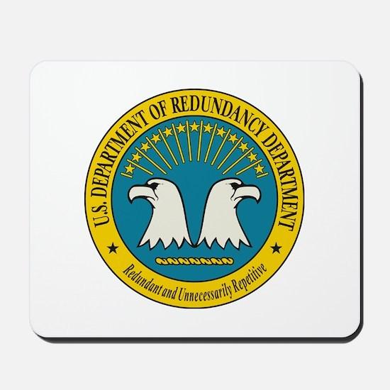 Department of Redundancy Mousepad