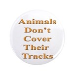 Animals Don't Cover Their Tra 3.5