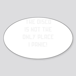 The Disco Isn't The Only Place I Panic - F Sticker