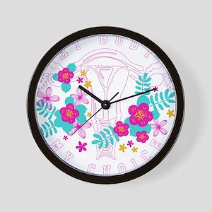 my body my choice Wall Clock