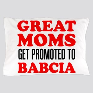 Promoted To Babcia Pillow Case