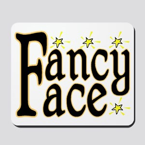 Fancy Face Mousepad