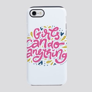 GIRLS CAN DO ANYTHING iPhone 8/7 Tough Case