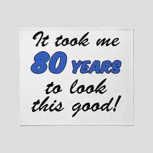 Took Me 80 Years Drinkware Throw Blanket