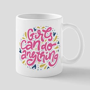 GIRLS CAN DO ANYTHING Mugs