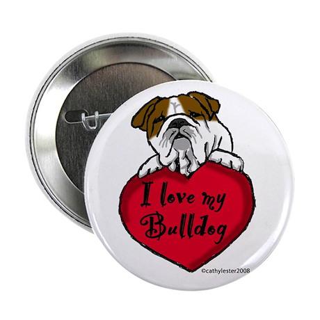 """I Love My Bulldog 2.25"""" Button"""