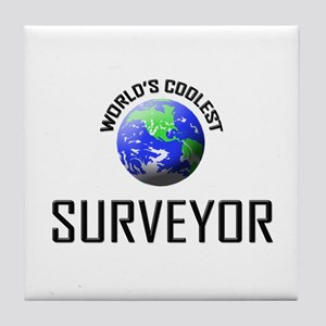 World's Coolest SURVEYOR Tile Coaster