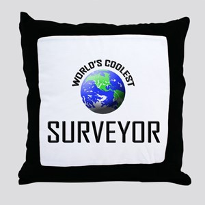 World's Coolest SURVEYOR Throw Pillow