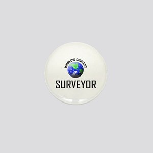 World's Coolest SURVEYOR Mini Button