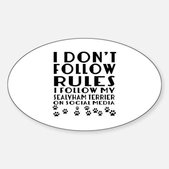 I Follow My Sealyham Terrier Dog Sticker (Oval)