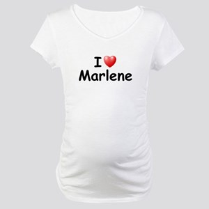 I Love Marlene (Black) Maternity T-Shirt