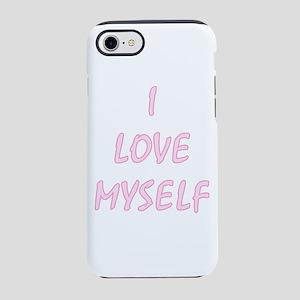 I Love Myself - Portrait iPhone 8/7 Tough Case