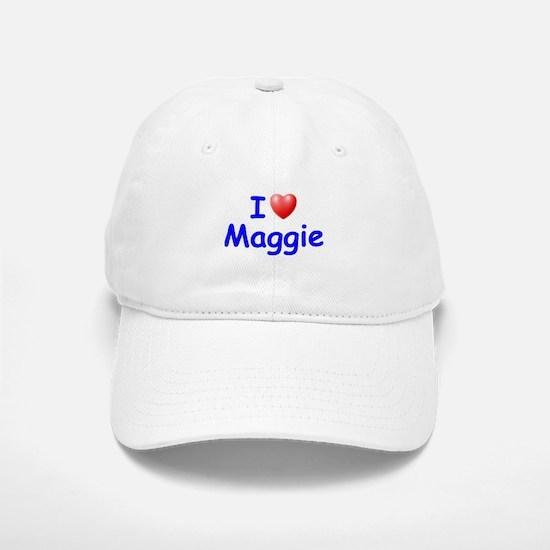 I Love Maggie (Blue) Baseball Baseball Cap