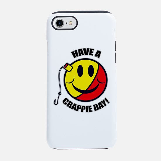 Have A Crappie Day iPhone 8/7 Tough Case