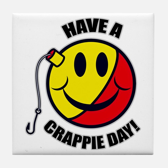Have A Crappie Day Tile Coaster