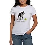 Boston terrier life is a ball Women's T-Shirt