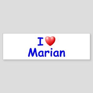 I Love Marian (Blue) Bumper Sticker