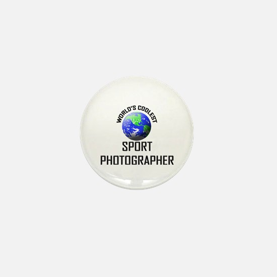 World's Coolest SPORT PHOTOGRAPHER Mini Button