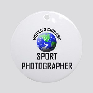 World's Coolest SPORT PHOTOGRAPHER Ornament (Round