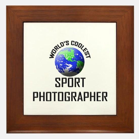 World's Coolest SPORT PHOTOGRAPHER Framed Tile