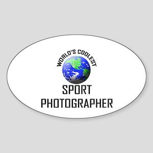 World's Coolest SPORT PHOTOGRAPHER Oval Sticker