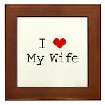 I Heart My Wife Framed Tile