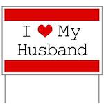 I Heart My Husband Yard Sign