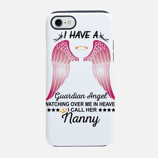 My Nanny Is My Guardian Angel iPhone 8/7 Tough Cas