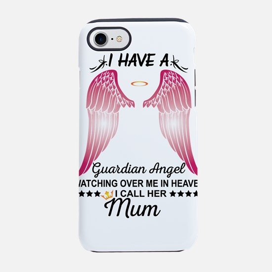 My Mum Is My Guardian Angel iPhone 8/7 Tough Case