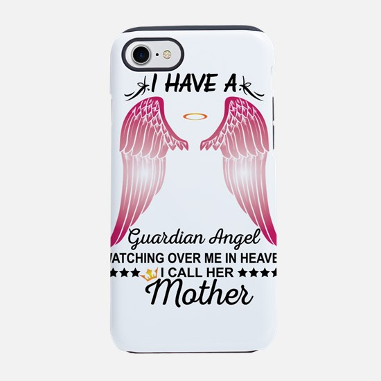 My Mother Is My Guardian Angel iPhone 8/7 Tough Ca