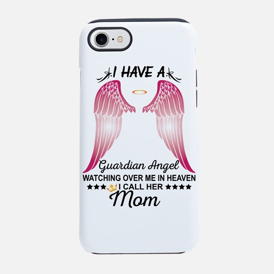 My Mom Is My Guardian Angel iPhone 8/7 Tough Case