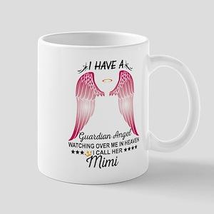 My Mimi Is My Guardian Angel Mugs