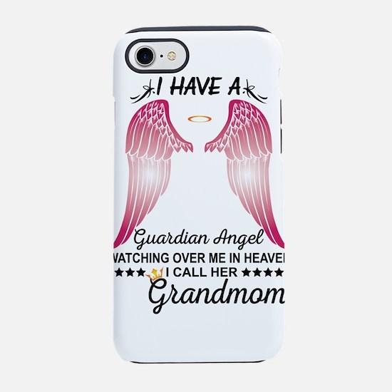 My Grandmom Is My Guardian Angel iPhone 8/7 Tough