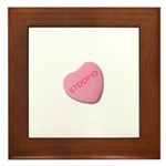 Stoopid Candy Heart Framed Tile