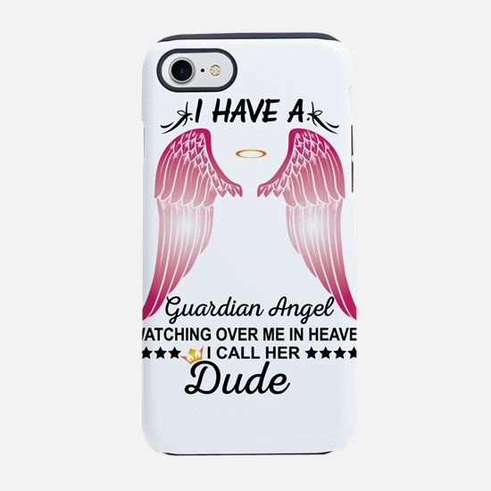 My Dude Is My Guardian Angel iPhone 8/7 Tough Case