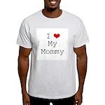 I Heart My Mommy Light T-Shirt