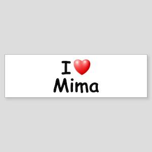 I Love Mima (Black) Bumper Sticker
