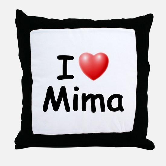 I Love Mima (Black) Throw Pillow