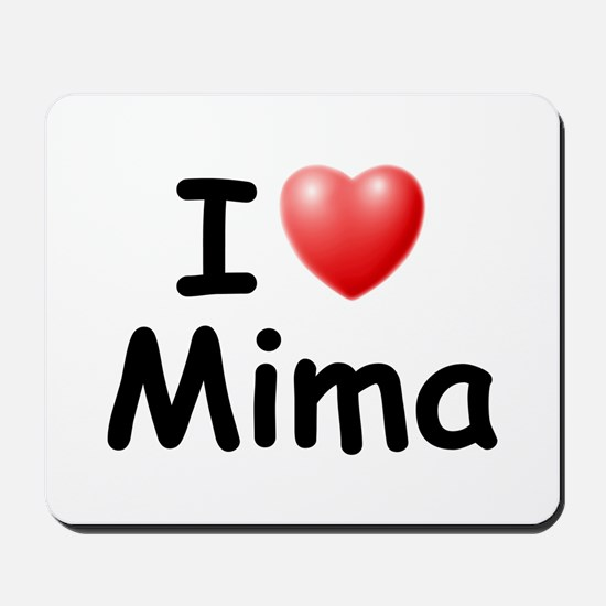I Love Mima (Black) Mousepad