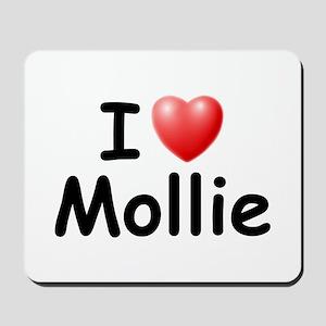 I Love Mollie (Black) Mousepad
