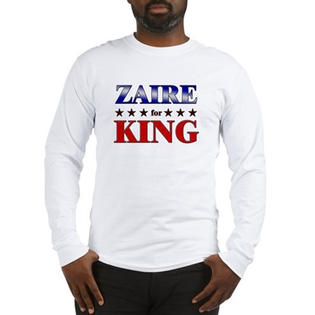 ZAIRE for king Long Sleeve T-Shirt