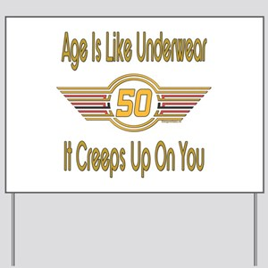 Funny 50th Birthday Yard Sign
