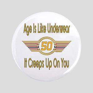 "Funny 50th Birthday 3.5"" Button"